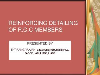 REINFORCING DETAILING OF R.C.C MEMBERS