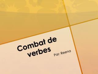 Combat de  verbes