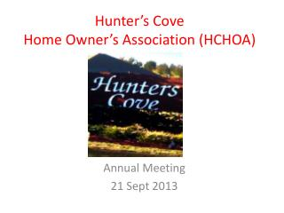 Hunter's Cove  Home Owner's Association (HCHOA)