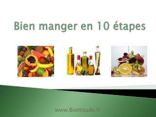 Bien manger en 10 étapes