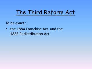 The Third Reform Act