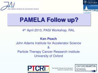 PAMELA Follow up ?