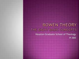 Bowen Theory   the eight basic concepts