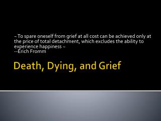 Death, Dying, and Grief