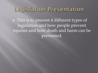 Legislation Presentation