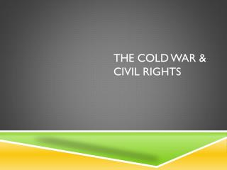 The Cold War & Civil Rights