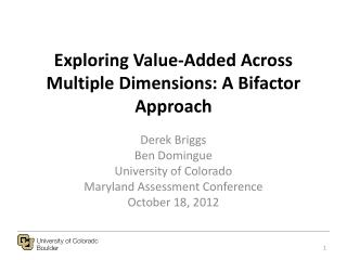 Exploring Value-Added Across Multiple Dimensions: A Bifactor Approach