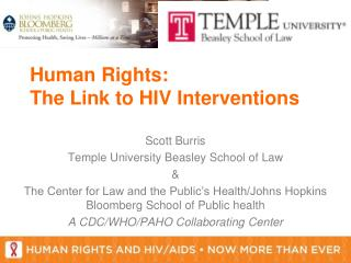 Scott Burris Temple University Beasley School of Law & The Center for Law and the Public's Health/Johns Hopkins Bloombe
