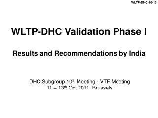 WLTP-DHC Validation Phase I Results and Recommendations by India