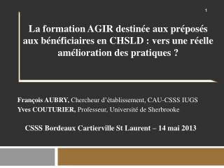 François AUBRY,  Chercheur d'établissement, CAU-CSSS IUGS