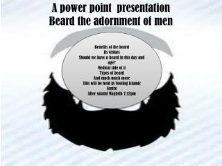 A power point  presentation Beard the adornment of men