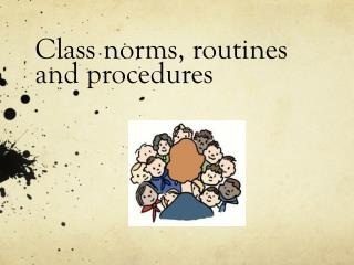 Class norms, routines and procedures