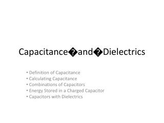 Capacitance?and?Dielectrics