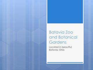Batavia Zoo and Botanical Gardens
