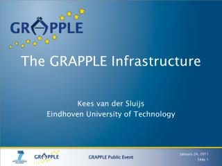 The GRAPPLE Infrastructure
