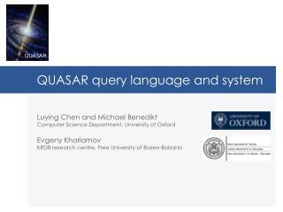 QUASAR query language and system