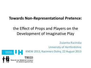 Zuzanna Rucinska University of Hertfordshire KNEW 2013,  Kazimierz Dolny , 22 August  2013