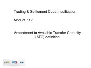 Trading & Settlement Code modification Mod 21 / 12