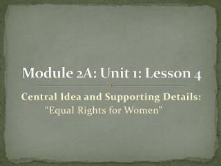 Module 2A: Unit 1: Lesson 4
