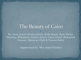 The Beauty of Cairo