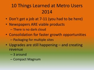 10 Things Learned at Metro Users 2014