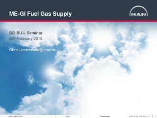 ME-GI Fuel Gas Supply