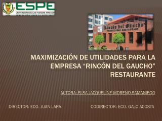 "Maximización de utilidades para la empresa ""rincón del gaucho"" restaurante"