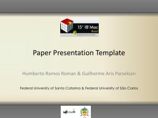 Paper Presentation Template