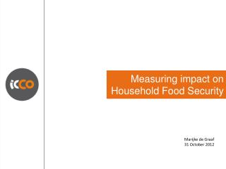 Measuring impact on Household Food Security