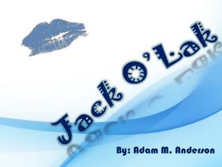 Jack  O'Lak