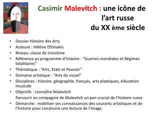 Casimir  Malevitch :  une icône de l'art russe  du XX  ème  siècle