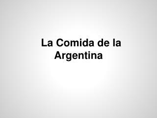 La Comida de la Argentina