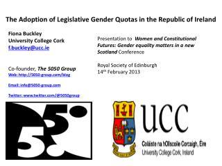 The Adoption of Legislative Gender Quotas in the Republic of Ireland