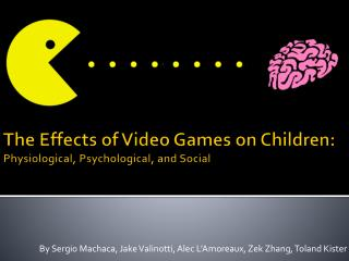 The Effects of Video Games on Children: Physiological, Psychological, and Social