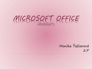 Microsoft  office (MICROSOFT)