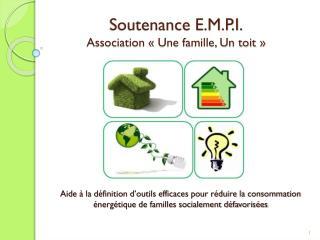 Soutenance E.M.P.I. Association «Une famille, Un toit»