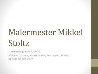 Malermester Mikkel Stoltz