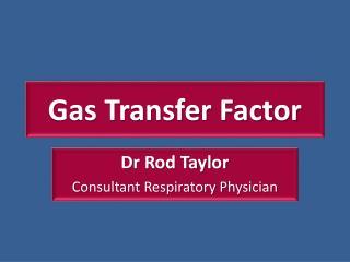 Gas Transfer Factor