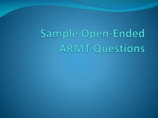 Sample Open-Ended ARMT Questions