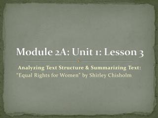 Module 2A: Unit 1: Lesson 3