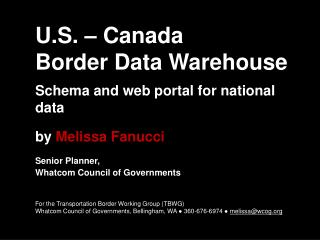 U.S. – Canada  Border Data Warehouse