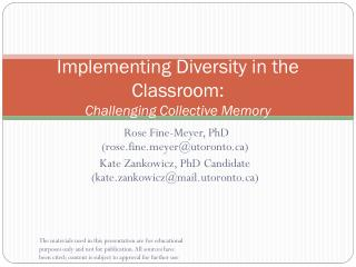 Implementing Diversity in the Classroom: Challenging Collective Memory
