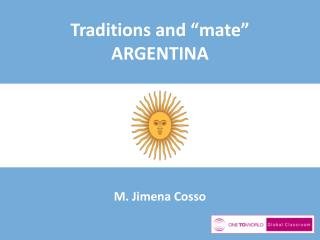 "Traditions and ""mate"" ARGENTINA"