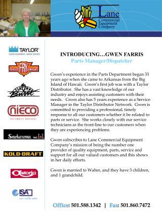 INTRODUCING�GWEN FARRIS  Parts Manager/Dispatcher