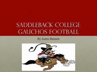 Saddleback College Gauchos Football