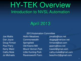 HY - TEK Overview Introduction to NVSL Automation April  2013