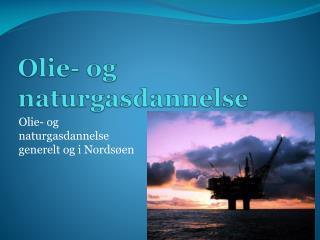 Olie- og naturgasdannelse