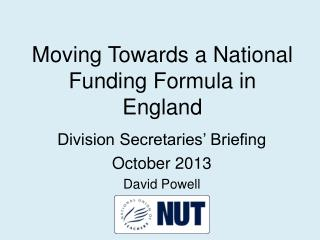 Moving Towards a National Funding Formula in England