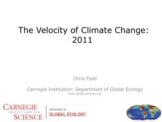 The Velocity of Climate Change: 2011