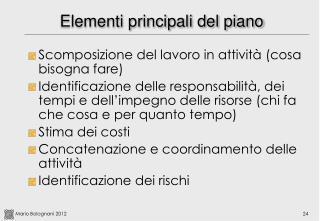Elementi principali del piano